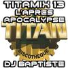 TITAMIX 13 - L'APRÈS APOCALYPSE (DJ BAPTISTE)