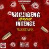 DJ DOTCOM PRESENTS SKILLIBENG VERZUZ INTENCE WARTAPE (FEBRUARY - 2021) (EXPLICIT VERSION)