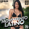 [Download] Movimiento Latino #51 - K Nasty (Latin Party Mix) MP3