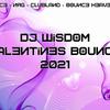 Dj Wisdom - Valentines Bounce 2021