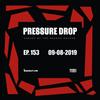 Pressure Drop 153 - Diggy Dang | Reggae Rajahs [09-08-2019]