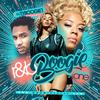 [Download] DJ Ty Boogie - R&B Boogie Vol. 1 ' 2017 ' MP3