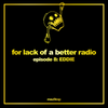 EDDIE - For Lack Of A Better Radio 008 2018-03-22 Artwork