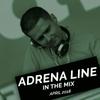Adrena Line - In The Mix April 2018-04-24 Artwork