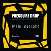 Pressure Drop 130 - Diggy Dang | Reggae Rajahs [04-01-2019]