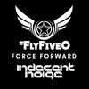 Indecent Noise - Fly Five-O Force Forward 2018-02-16 Artwork
