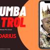 DJ DARIUS _ 11 HRS 25 MINS 4 SECONDS _ RHUMBA PATROL CRUISE MIX