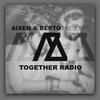 Aixen Berto - Together Radio #008 2017-04-22 Artwork