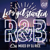 [Download] LET'S GET STARTED #003 - R&B,HipHop,Pop,Urban,Dancehall,ElectroPop MP3