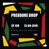 Pressure Drop 158 - Guest Mix By Sanyas-I  [13-09-2019]