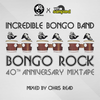 [Download] Incredible Bongo Band 'Bongo Rock' 40th Anniversary Mixtape mixed by Chris Read MP3