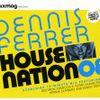 Dennis Ferrer- House Nation 08 (Mixmag, April 2008)