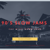 90's Slow Jams [The Wind Down Zone] (Part 2)