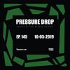 Pressure Drop 145 - Diggy Dang   Reggae Rajahs [10-05-2019]