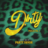 Dirty Audio & Party Favor - Dirty Podcast Vol. 7