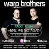 Warp Brothers - Here We Go Again Podcast 044 2017-02-08 Artwork
