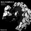 DulyUnruly 021 - Drum Attic [03-10-2019]