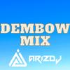 MIX DEMBOW (ABRIL21)- ARIZ DJ