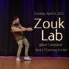 DJ Alexy Live - Zouk Lab Party - April 2021 - Part 1