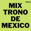 MIX EL TRONO DE MEXICO  - ARIZ DJ