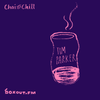 Chai and Chill 010 - Tim Parker [02-10-2017]