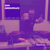 Guest Mix 075 - Dan Greenpeace [11-09-2017]