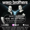 Warp Brothers - Here We Go Again Podcast #063 2017-11-14 Artwork