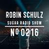Robin Schulz | Sugar Radio 216