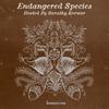 Endangered Species 003 - Sarathy Korwar [28-03-2018]