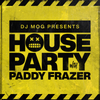 DJ Mog Presents House With Paddy Frazer (DJ Mog Set)