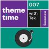 Theme Time 007 : Freerunning - Tek [03-03-2019]