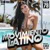 [Download] Movimiento Latino #79 - DJ Nasa (Reggaeton Mix) MP3