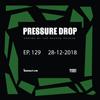 Pressure Drop 129 - Diggy Dang   Reggae Rajahs [28-12-2018]