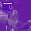 Guest Mix 071 - Deadbeat [06-09-2017]