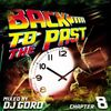 Back To The Past Chapter 8 // 100% Vinyl // Classic Trance // 1997-2007 // Mixed By DJ Goro