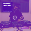 Guest Mix 054 - Hemant Chotani [31-07-2017]