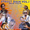 Street Bash Vol.1 Dj Olemacho