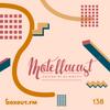 DJ MoCity - #motellacast E138 - now on boxout.fm [18-12-2019]
