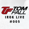 Tom Fall - iROK Live 005 2017-11-15 Artwork