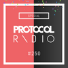 Nicky Romero & Friends @ Protocol Radio 250th Special Episode, Protocol Studios 2017-05-25 Artwork