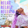 SoulBounce Presents The Mixologists: dj harvey dent's 'Relax, Relate, Release'