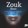 DJ Alexy - Zouk Hour #15 - From the Far East to the Wild West - Zouk My World Radio