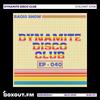 Dynamite Disco Club 040 - Stalvart John [08-07-2020]