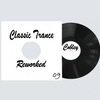 Cobley - Classic Trance Reworked 09