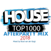 House Top 1000 2018 - The Afterparty Mix
