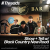 [Download] Show + Tell w/ Black Country New Road - 07-Apr-19 MP3