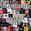 Clubganger - Yearmix 2019 (Charts, Pop & Lieblingslieder)