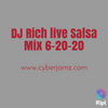 DJ Rich live 2 hour Salsa Set 6-20-20