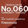 Fun[k]House - Trance-Up Community-Podcast 060 2017-03-12 Artwork