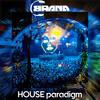 Brana K - HOUSE paradigm (Mix 2017) 2017-08-08 Artwork